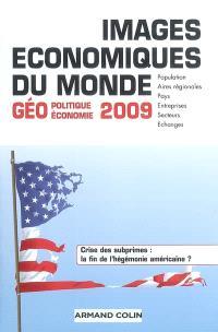 Images économiques du monde : géoéconomie-géopolitique 2009