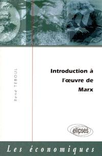 Introduction à l'oeuvre de Marx