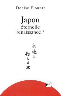 Japon, éternelle renaissance ?