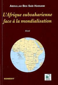 L'Afrique subsaharienne face à la mondialisation