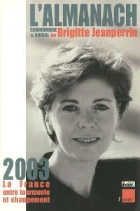 L'almanach économique et social 2002-2003 : la France entre tourmente et changement