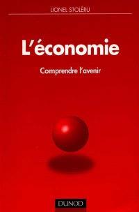 L'économie : comprendre l'avenir