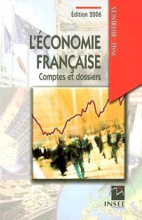 L'économie française : comptes et dossiers : rapport sur les comptes de la Nation de 2005