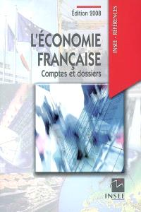 L'économie française : comptes et dossiers : rapport sur les comptes de la Nation de 2007