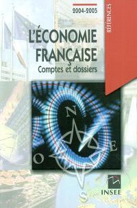 L'économie française : comptes et dossiers 2004-2005 : rapport sur les comptes de la Nation de 2003