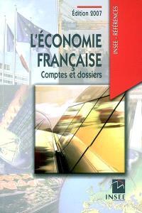 L'économie française : comptes et dossiers 2007 : rapport sur les comptes de la Nation 2006