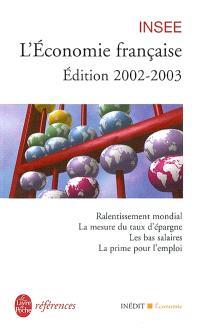 L'économie française, édition 2002-2003 : rapport sur les comptes de la Nation de 2001