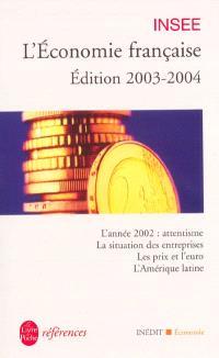 L'économie française, édition 2003-2004 : rapport sur les comptes de la Nation de 2002