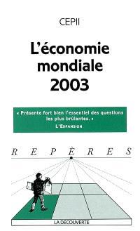 L'économie mondiale 2003