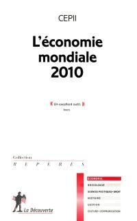 L'économie mondiale 2010