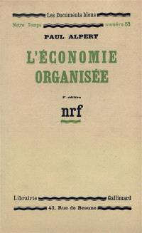 L'économie organisée
