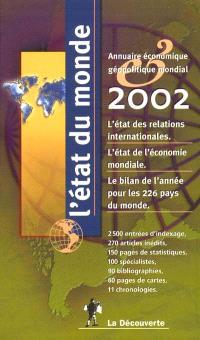 L'état du monde 2002 : annuaire économique géopolitique mondial