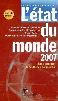 L'état du monde 2007 : annuaire économique et géopolitique mondial