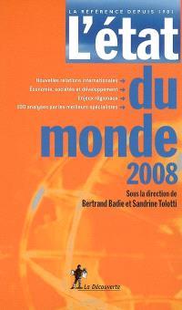 L'état du monde 2008 : annuaire économique géopolitique mondial