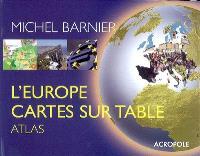 L'Europe cartes sur table : atlas