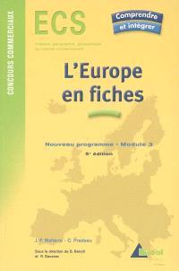 L'Europe en fiches : ECS, histoire, géographie, géopolitique du monde contemporain, nouveau programme, module 3