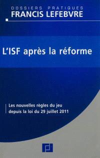 L'ISF après la réforme : les nouvelles règles du jeu depuis la loi du 29 juillet 2011