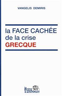 La face cachée de la crise grecque