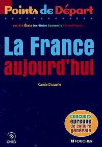 La France aujourd'hui