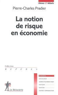 La notion de risque en économie