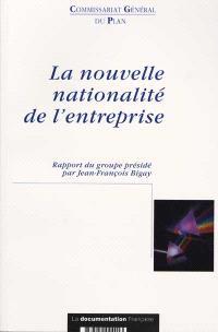 La nouvelle nationalité des entreprises : rapport du groupe