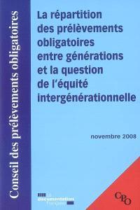 La répartition des prélèvements obligatoires entre générations et la question de l'équité intergénérationnelle