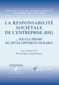 La responsabilité sociétale de l'entreprise, RSE  : sous le prisme du développement durable