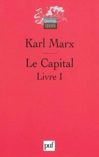 Le capital : critique de l'économie politique, Livre premier, Le procès de production du capital