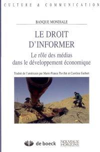 Le droit d'informer : le rôle des médias dans le développement économique