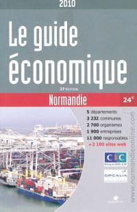 Le guide économique Normandie : 2010