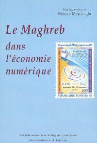 Le Maghreb dans l'économie numérique