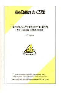 Le mercantilisme en Europe : un éclairage contemporain