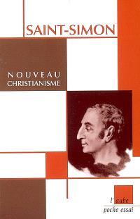 Le nouveau christianisme : dialogues entre un conservateur et un novateur