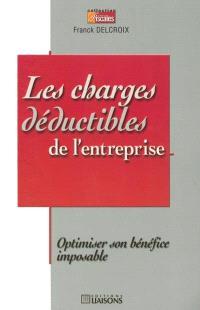 Les charges déductibles de l'entreprise