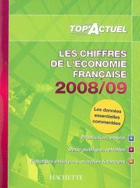 Les chiffres de l'économie française 2008-2009 : production, emploi, dette publique, retraites, échanges exterieurs, marchés financiers