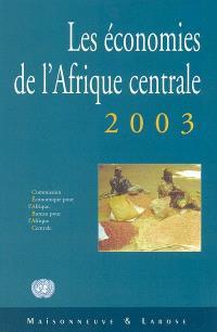 Les économies de l'Afrique centrale 2003