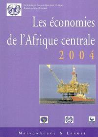 Les économies de l'Afrique centrale 2004