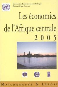 Les économies de l'Afrique centrale 2005