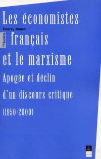 Les économistes français et le marxisme : apogée et déclin d'un discours critique, 1950-2000