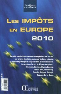 Les impôts en Europe 2010 = Taxes in Europe 2010