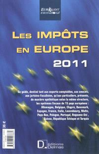 Les impôts en Europe 2011 = Taxes in Europe 2011