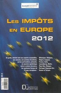 Les impôts en Europe 2012 = Taxes in Europe 2012