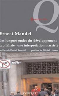 Les longues ondes du développement capitaliste : une interprétation marxiste