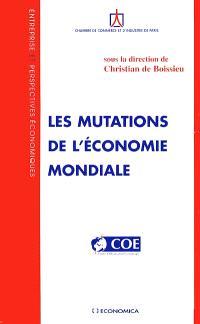 Les mutations de l'économie mondiale