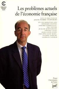 Les problèmes actuels de l'économie française