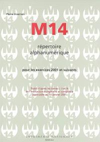 M 14 répertoire alphanumérique : pour les exercices 2001 et suivants : établi d'après les tomes I, II et III de l'instruction budgétaire et comptable applicable au 1er janvier 2001
