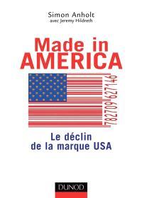 Made in America : le déclin de la marque USA