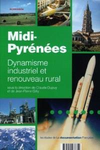 Midi-Pyrénées : dynamisme industriel et renouveau rural