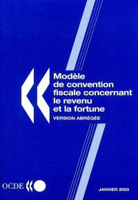 Modèle de convention fiscale concernant le revenu et la fortune : version abrégée