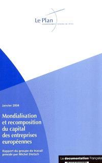Mondialisation et recomposition du capital des entreprises européennes : rapport du groupe de travail